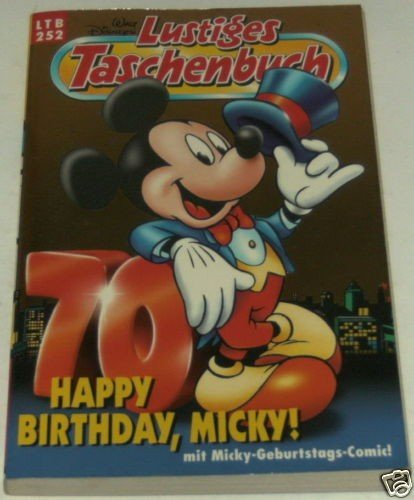 LTB Nr. 252 - Happy Birthday, Micky!  Jubiläums-Ausgabe  Lustiges Taschenbuch