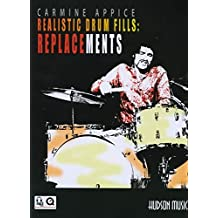 Carmine Appice - Realistic Drum Fills: Replacements: Book with Online Audio & Video (Book & CD)