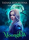Moonglow - Von Anfang an