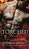 Torched: A Dragon Romance (Dark Kings)