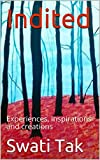 #9: Indited: Experiences, inspirations and creations
