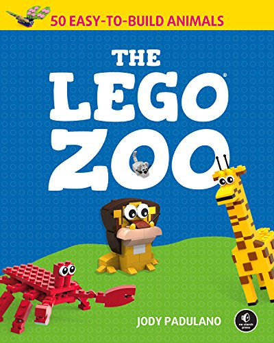 The LEGO Zoo: 50 Easy-to-Build Animals (English Edition)