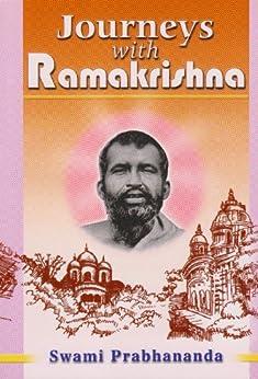 Journeys with Sri Ramakrishna by [Swami  Prabhananda]