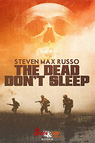 The Dead Don't Sleep by [Russo, Steven Max]