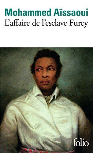 L'affaire de l'esclave Furcy par Mohammed Aïssaoui