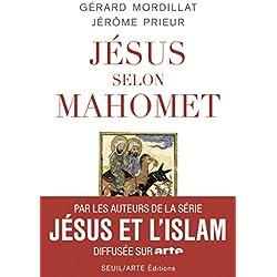Jésus selon Mahomet (Essais religieux (H.C.))