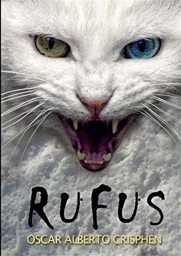 Rufus: ¡Un lindo gatito! por Oscar Alberto Crísphen