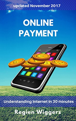 Online payment (Understanding Internet Book 5) (English Edition)