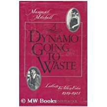 Dynamo Going to Waste: Letters to Allen Edee, 1919-1921