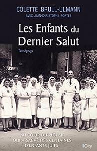 Les enfants du dernier salut par Colette Brull-Ulmann