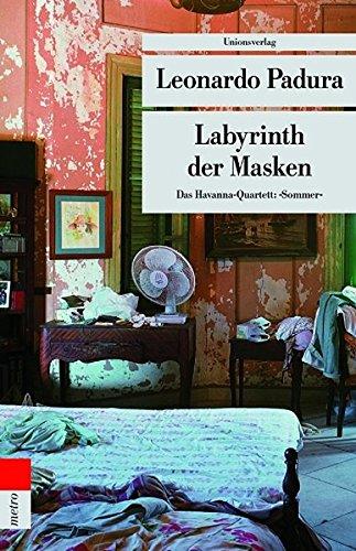 Labyrinth der Masken. Das Havanna-Quartett: Sommer (metro) (Geschichte Der Masken)
