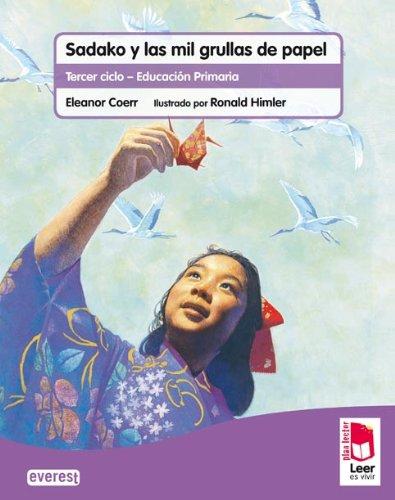 Plan lector Leer es vivir. Sadako y las mil grullas de papel. Cuaderno de lectoescritura - 9788444144191