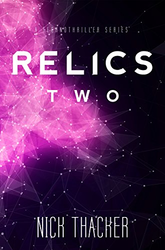 relics-two-relics-singularity-series-book-2
