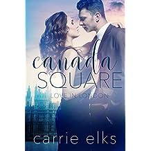 Canada Square (Love in London Book 3)
