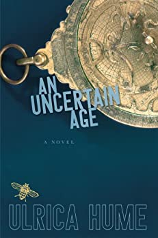 An Uncertain Age by [Hume, Ulrica]