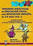 Unidades Didácticas De Educación Física Infantil 3-6 Años I