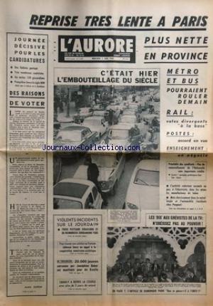 AURORE (L') [No 7390] du 05/06/1968 - LES CONFLITS SOCIAUX -LES CANDIDATURES / DES RAISONS DE VOTER PAR GUERIN -VIOLENTS INCIDENTS SUR LE JOURDAIN -VIETNAM / JOHNSON LANCE UN APPEL A LA COOPERATION AMERICANO-SOVIETIQUE -DES JEUNES ENTRAINES PAR JOSEPHINE BAKER ONT MANIFESTE POUR DE GAULLE -TABARLY A REPRIS LA COURSE -