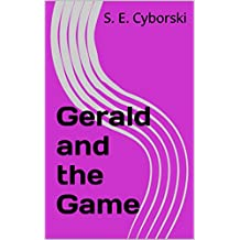 Gerald and the Game (Gerald the Chicken Book 5) (English Edition)
