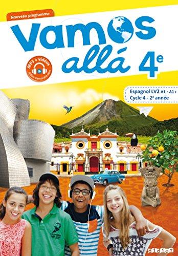 Vamos allá 4e - Cycle 4, 2eme année - Espagnol LV2 (A1, A1+) - Manuel de l'élève par Sophie Castillo