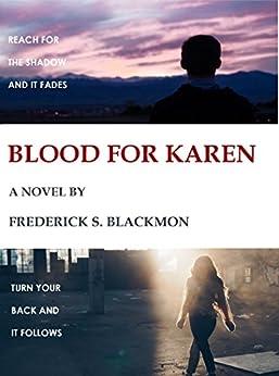 Blood for Karen by [Blackmon, Frederick]