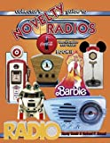 Collectors Guide to Novelty Radios: Identification and Values, Book II by Robert Reed (1998-11-02)