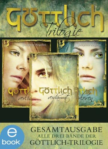 Göttlich-Trilogie. Gesamtausgabe: Alle drei Bände der Göttlich-Trilogie (Mädchen Hübsches)