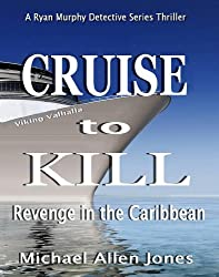 Cruise to Kill: Revenge in the Caribbean