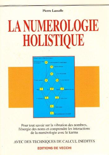 La numérologie holistique