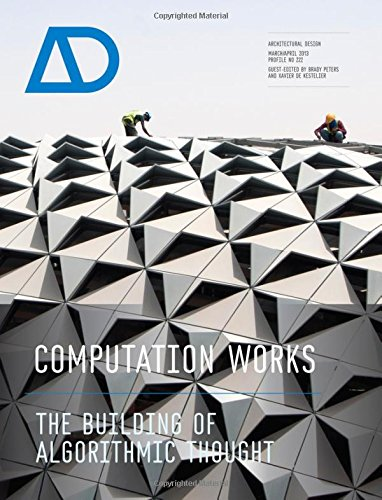 Computation Works - the Building of Algorithmic   Thought Ad: The Building of Algorithmic Thought AD (Architectural Design)