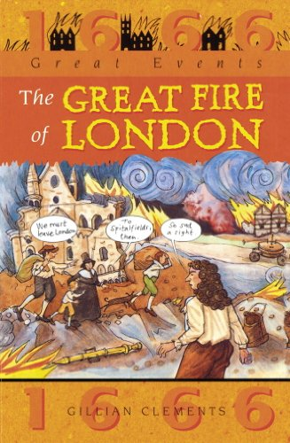 Great Fire Of London: Great Events