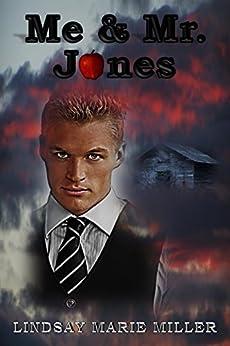 Me & Mr. Jones by [Miller, Lindsay Marie]