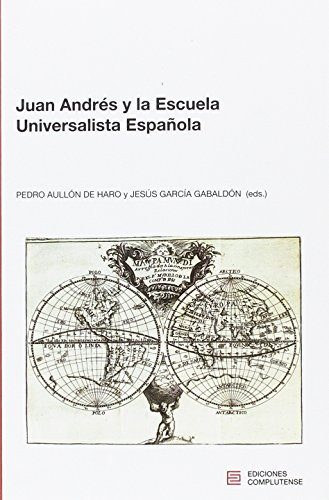 Juan Andrés y la Escuela Universalista Española (Actividad institucional)