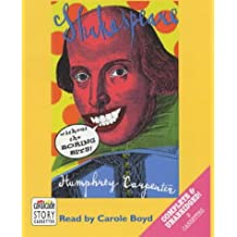 Shakespeare Without the Boring Bits: Complete & Unabridged