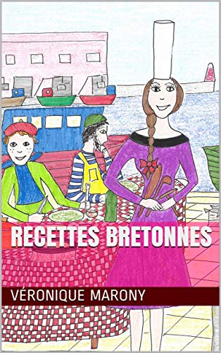Recettes bretonnes (French Edition)