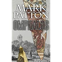 Omphalos by Mark Patton (2014-09-18)