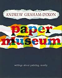 The Paper Museum: Writing about painting, mostly