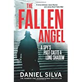 The Fallen Angel: A gripping espionage thriller and New York Times bestseller (Gabriel Allon 12)