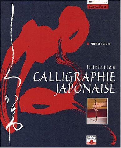 Calligraphie japonaise : Initiation par Yuuko Suzuki