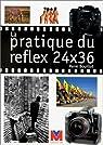 Pratique du reflex 24 x 36 par Bouillot