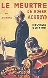 Le meurtre de Roger Ackroyd - Le Masque - 21/03/2007