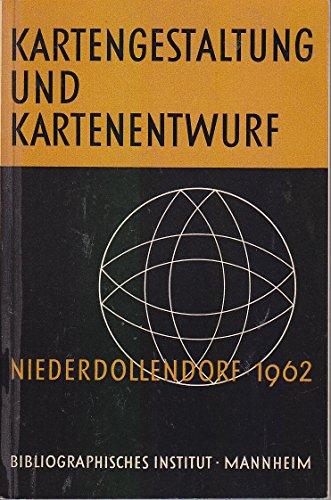 Kartengestaltung und Kartenentwurf. Ergebnisse des 4. Arbeitskurses Niederdollendorf.