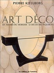 Art Déco : Les Maîtres du mobilier - Le Décor des paquebots
