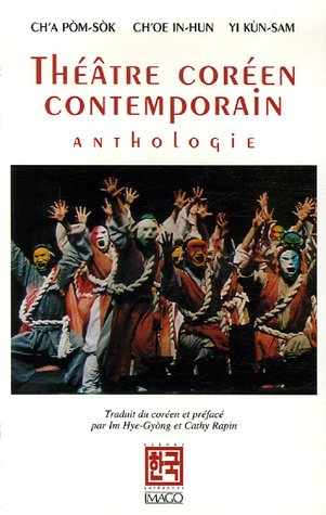 Théâtre coréen contemporain : Anthologie par Pom-Sok Ch'a