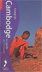 Cambodge : Le Guide Footprint