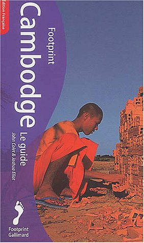 Cambodge : Le Guide Footprint