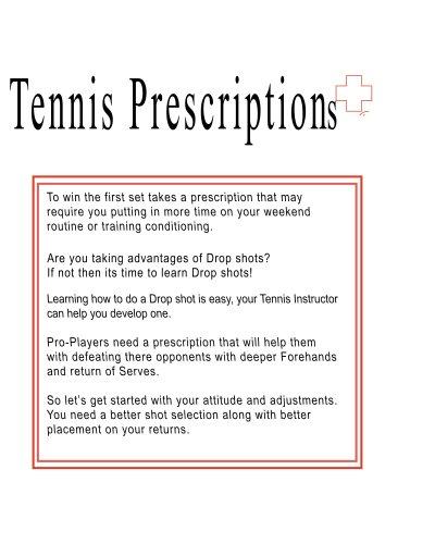 Tennis Prescriptions: Author Rita Ferdinando (Tennis Draws Work Book Virtual Coaching: This Is Just Something To Jot Down Notes!) (English Edition)