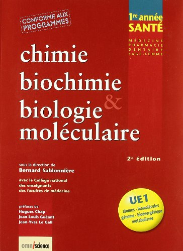 Chimie, biochimie & biologie moléculaire : UE1 - Atomes, biomolécules, génome, bioénergétique, métabolisme