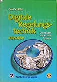Digitale Regelungstechnik interaktiv: Grundlagen zeitdiskreter Systeme - Gerd Schlüter