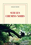 Sur les chemins noirs (Blanche) (French Edition)