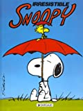 Snoopy, tome 7 : Irrésistible Snoopy